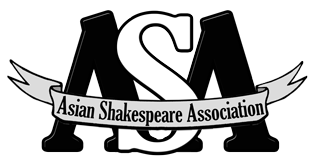 """Asian Shakespeare Association Biennial Conference """"All the World Is His Stage: Shakespeare Today"""""""